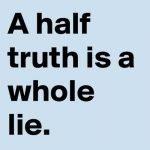 Dile la verdad aunque le duela
